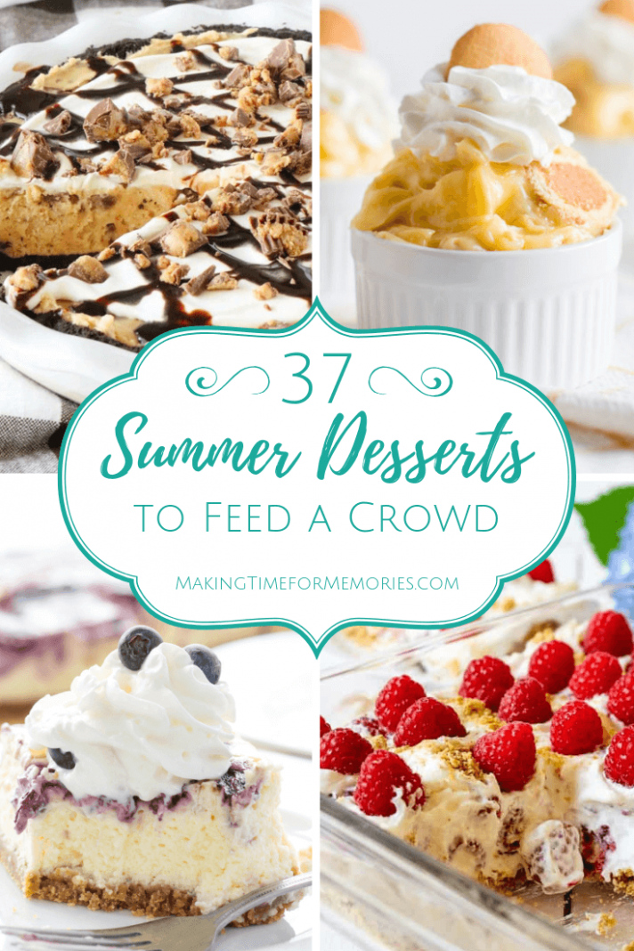 11 Summer Desserts to Feed a Crowd - Making Time for Memories - Summer Recipes To Feed A Crowd