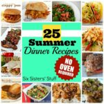 11 Summer Dinner Recipes  No Oven Required! | Six Sisters' Stuff – Summer Recipes No Cooking