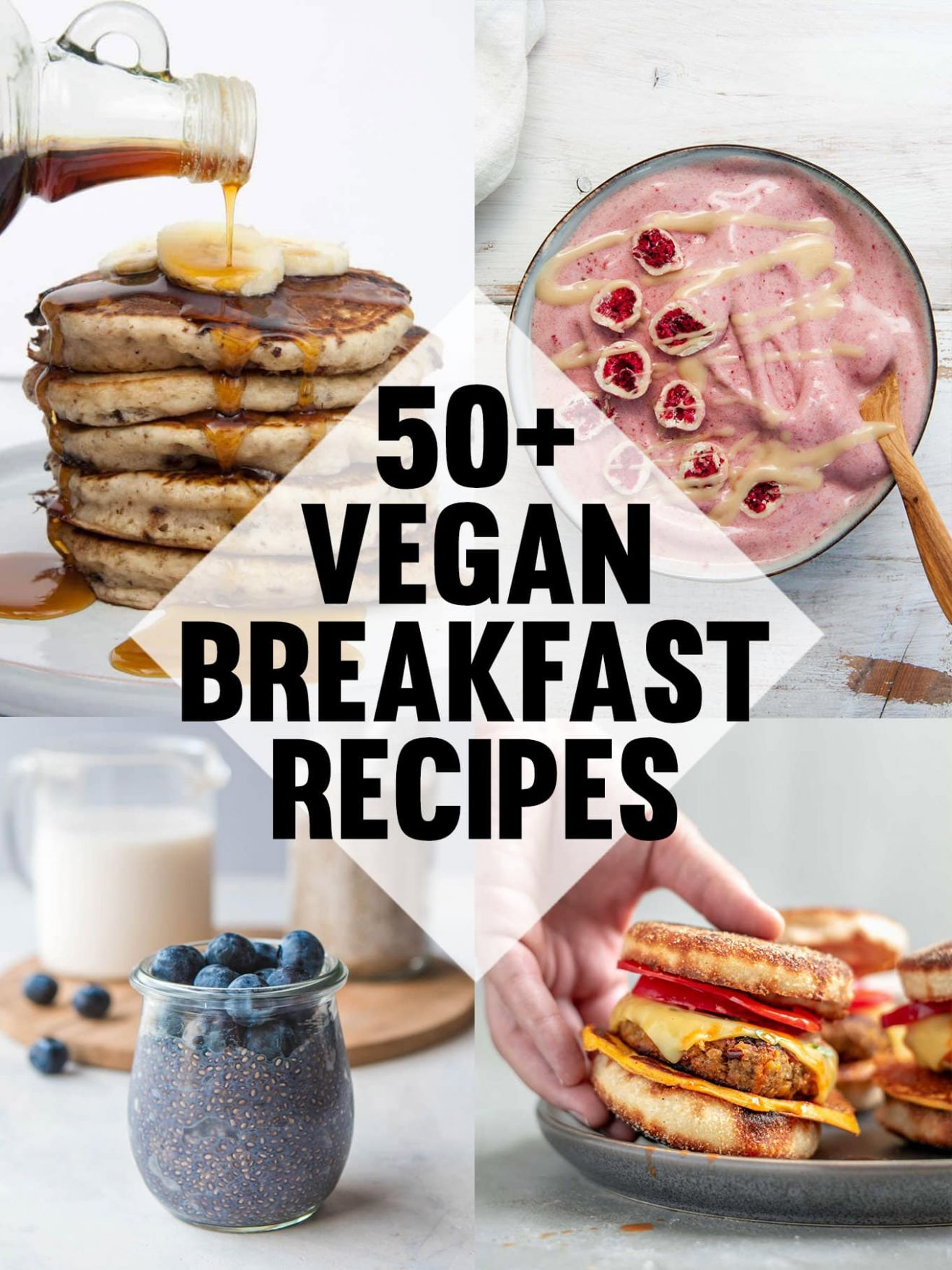 11+ Vegan Breakfast Recipes - The Ultimate Collection ..