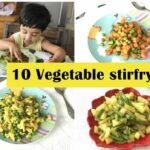 11 Vegetable Stirfry ( For 11+ Toddlers & Kids ) – Simple Veg Recipes For  Indian Toddlers & Kids – Vegetable Recipes Toddlers