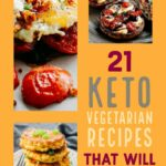 11 Vegetarian Keto Recipes That Will Make Meat Eaters Jealous – Recipes Vegetarian Keto
