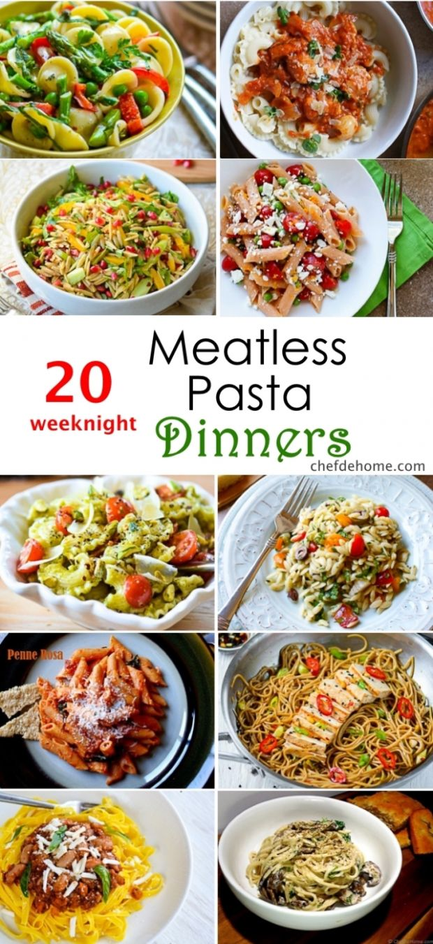 11 Weeknight Meatless Pasta Dinner Ideas Meals | ChefDeHome