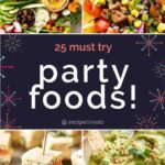 12 BEST Party Food Recipes! – Food Recipes With Pictures