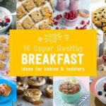 12 Delicious And Super Healthy Baby Breakfasts – Baby Led Feeding – Breakfast Recipes For Babies