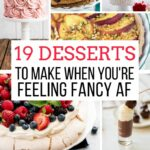 12 Desserts To Make When You're Feeling Fancy AF – Away From The Box – Recipes Dessert For A Crowd