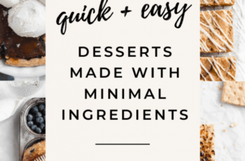 12 Easy Desserts with Few Ingredients - Broma Bakery