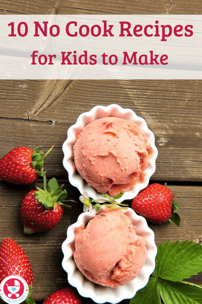 12 Easy No Cook Recipes For Kids to Make this Summer - Recipes No Cooking
