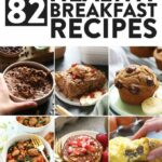 12 Healthy Breakfast Ideas Sweet + Savory! – Fit Foodie Finds – Breakfast Recipes Easy To Make
