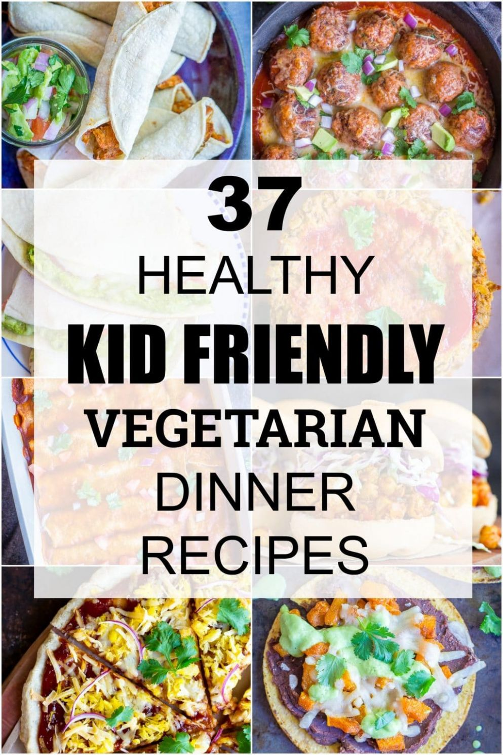 12 Healthy Kid Friendly Vegetarian Dinner Recipes - She Likes Food - Easy Recipes No Meat