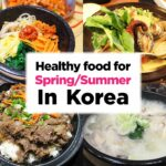 12 Healthy Korean Food For Spring And Summer! | KoreaTravelEasy – Healthy Recipes Korean