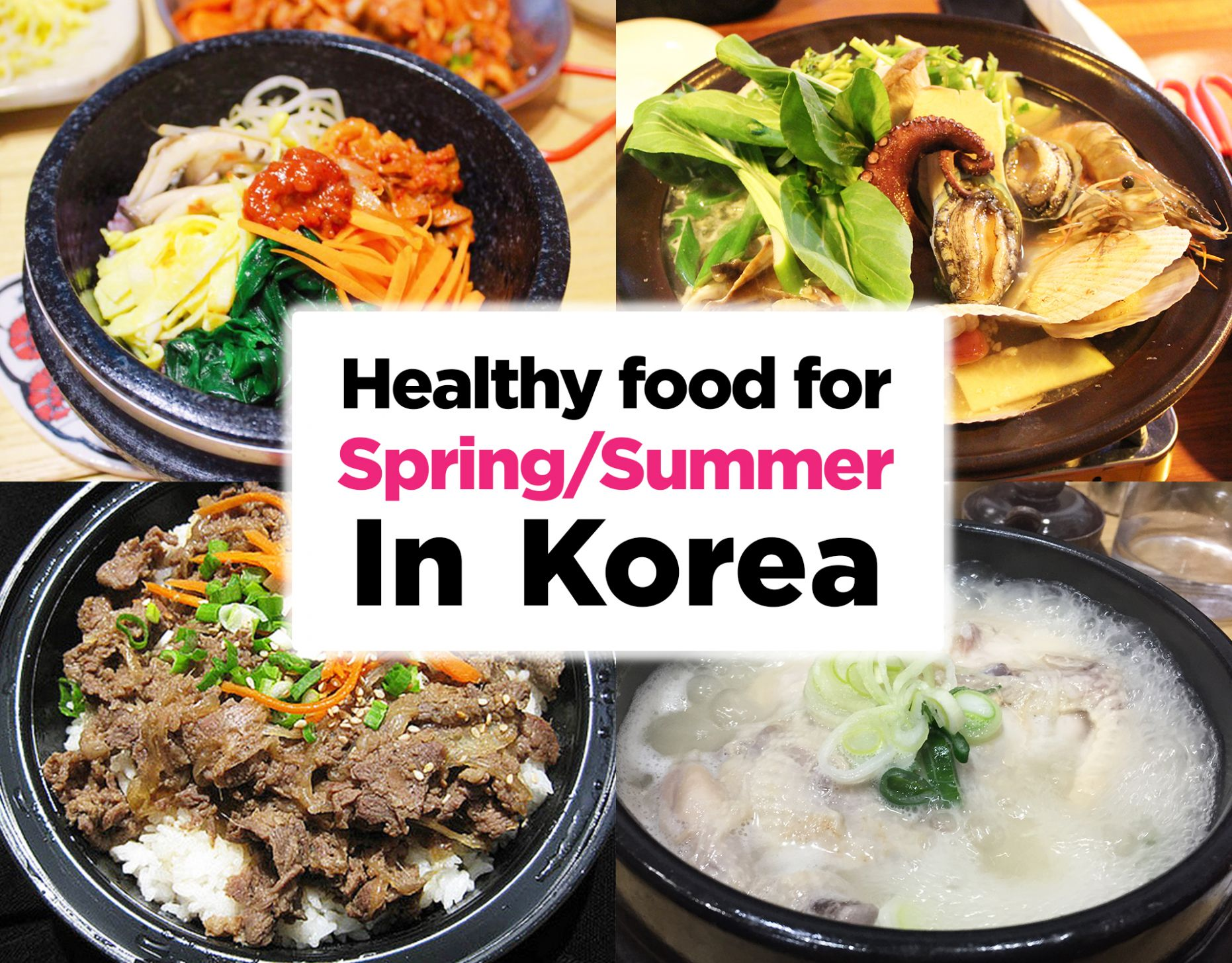 12 Healthy Korean Food for Spring and Summer! | KoreaTravelEasy - Healthy Recipes Korean