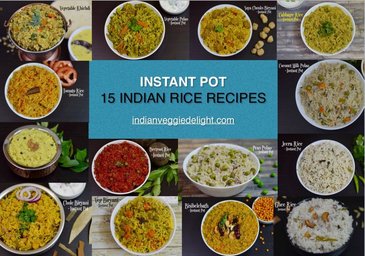 12 Instant Pot Indian Rice Recipes - Indian Veggie Delight - Rice Recipes Veg Indian