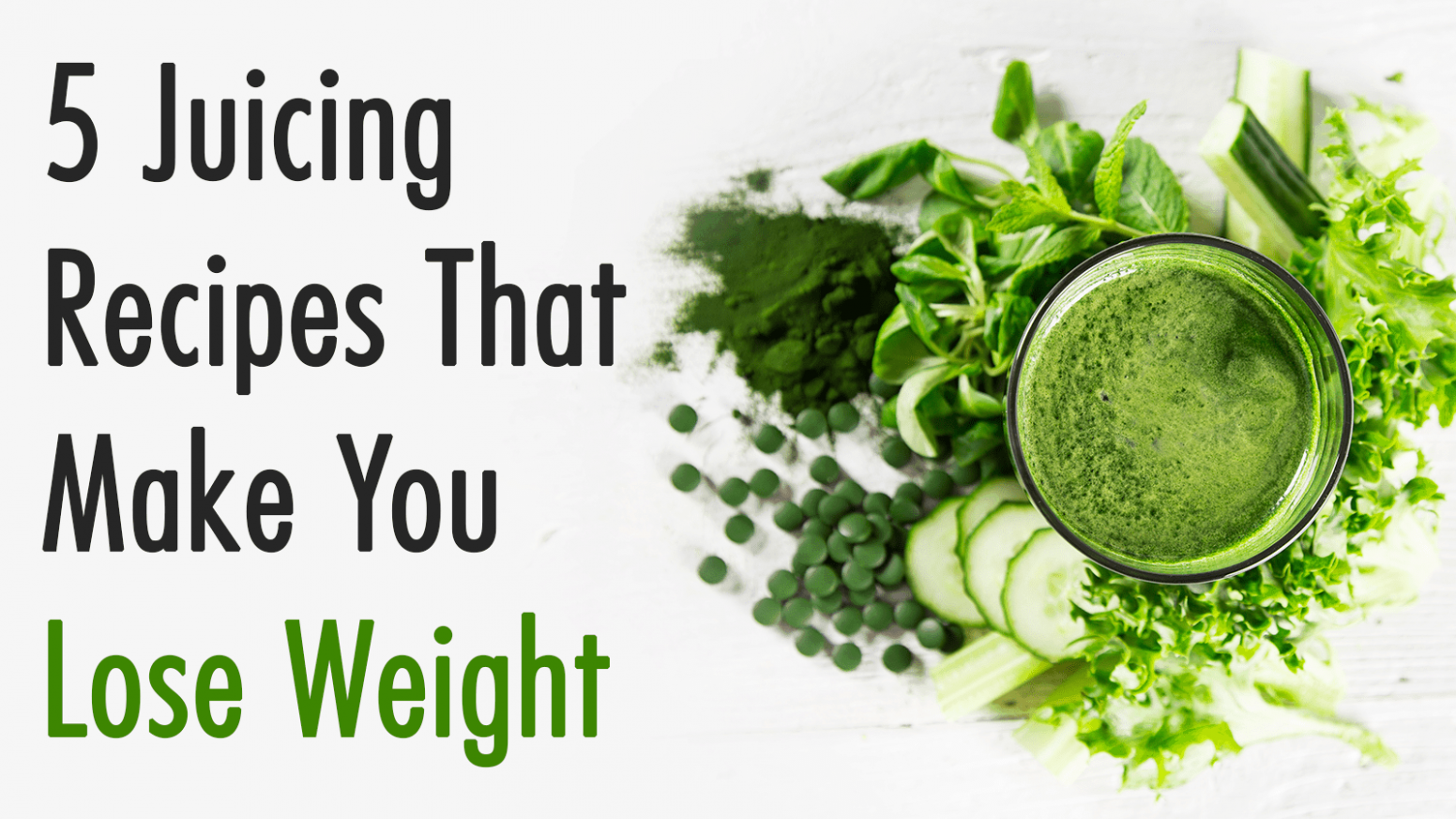 12 Juicing Recipes That Make You Lose Weight - Juicing Recipes For Weight Loss Green Juice