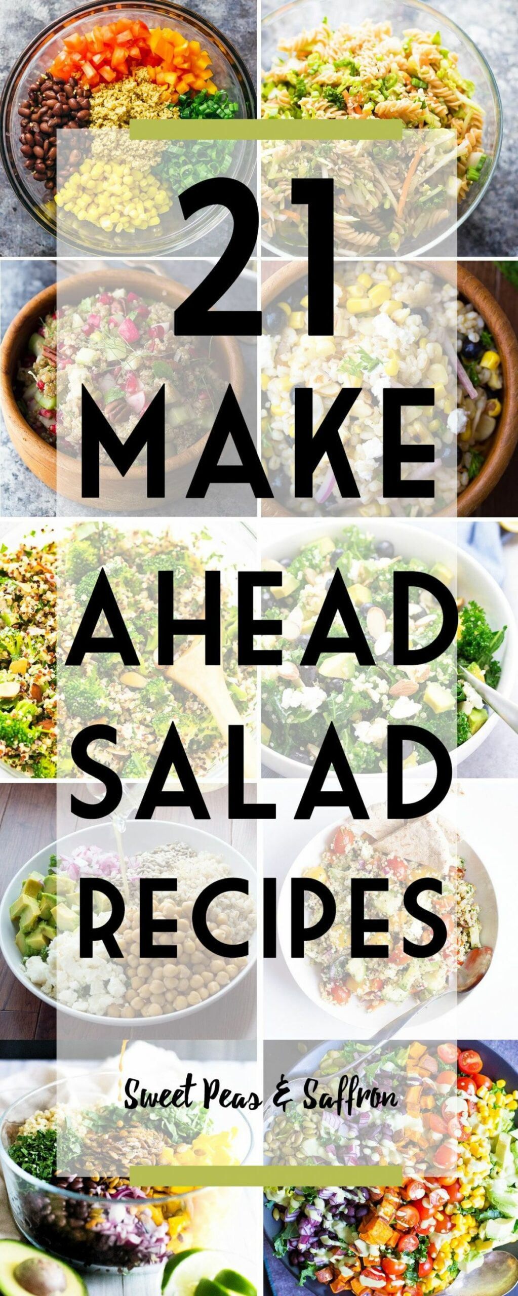 12 Make Ahead Salads Perfect For Meal Prep | Sweet Peas and Saffron - Salad Recipes You Can Make Ahead