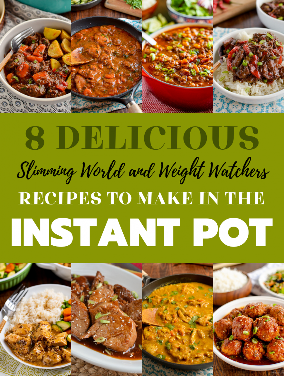 12 Must Try Instant Pot Recipes - Slimming World & Weight Watchers - Healthy Recipes Slimming World