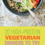 12 Protein Packed Dinners With No Meat | Vegetarian Dinners, Meals ..