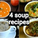 12 Quick & Easy Soup Recipes | Classic Healthy Weight Loss Indian Soup  Recipes – Soup Recipes Youtube Video