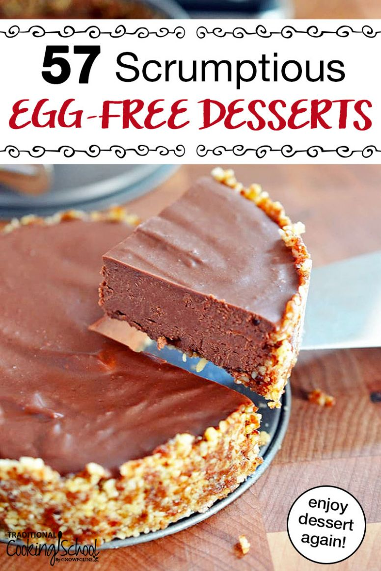 12 Scrumptious Egg-Free Desserts - Recipes Dessert Without Eggs