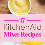 12 Things You Can Make In A KitchenAid Mixer – Dessert Recipes Kitchenaid Mixer