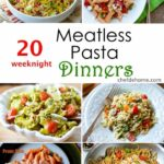 12 Weeknight Meatless Pasta Dinner Ideas Meals | ChefDeHome