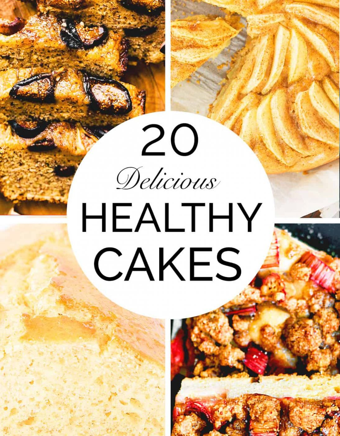 12 WHOLESOME & HEALTHY CAKE RECIPES - The clever meal - Healthy Recipes Cakes