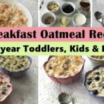 122 Oatmeal Breakfast Recipes ( For 12+ Year Toddler, Kids & Family ) | Easy  Oatmeal Recipes | – Breakfast Recipes For Babies