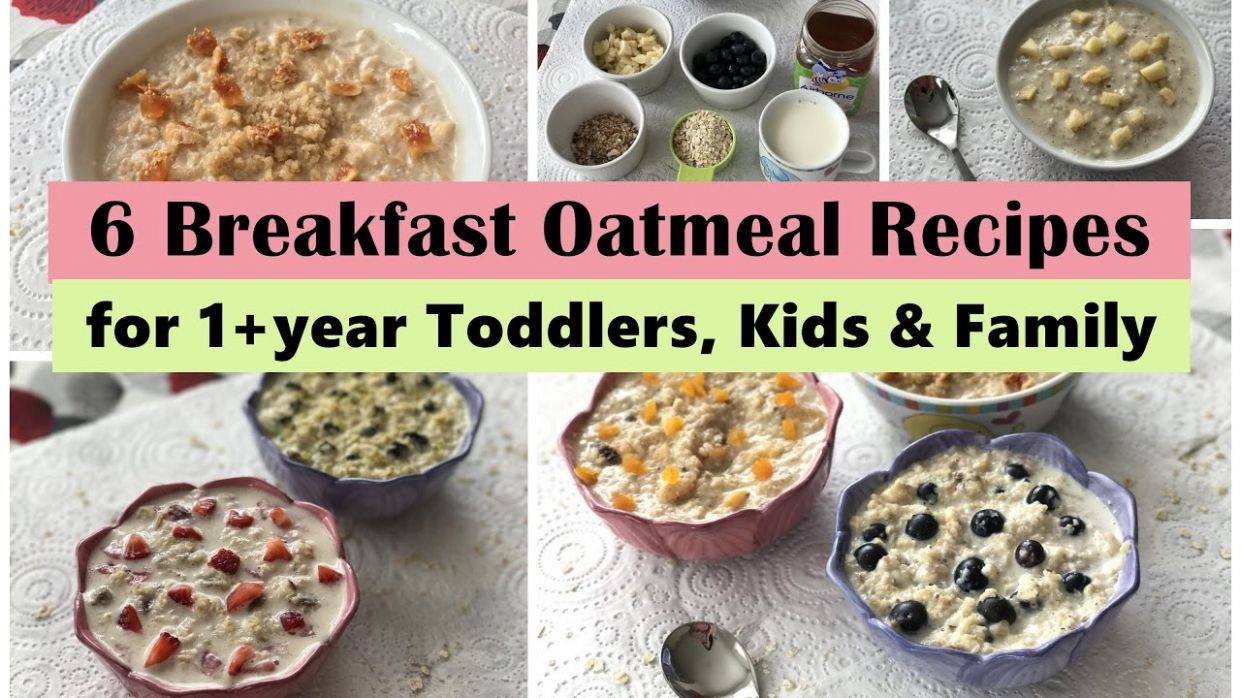 122 Oatmeal Breakfast Recipes ( for 12+ year Toddler, Kids & Family ) | Easy  oatmeal recipes | - Breakfast Recipes For Babies