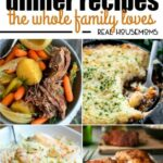 8 Comforting Dinner Recipes The Whole Family Loves ⋆ Real Housemoms – Recipes Dinner Family