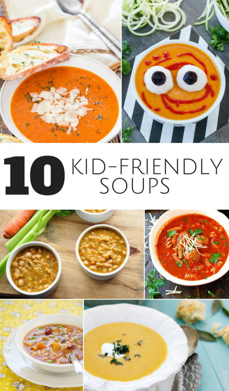 8 COMFORTING KID-FRIENDLY SOUPS | Healthy soup recipes, Soups for ..