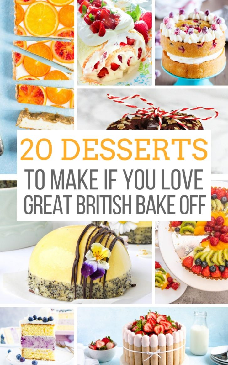 8 Desserts to Make if You Love the Great British Baking Show ..