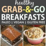 8+ Easy And Healthy Grab And Go Breakfast Ideas (Paleo, Vegan ..
