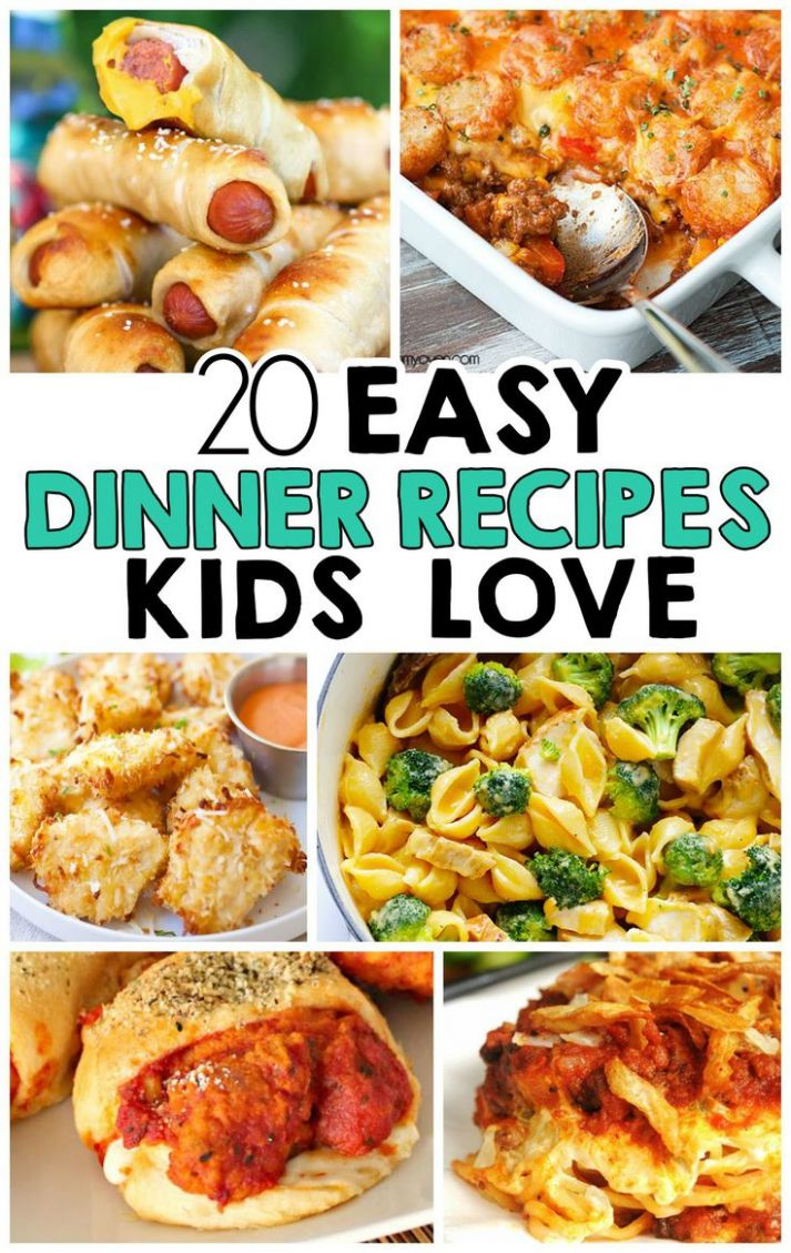8 Easy Dinner Recipes That Kids Love | Food recipes, Meals kids ..