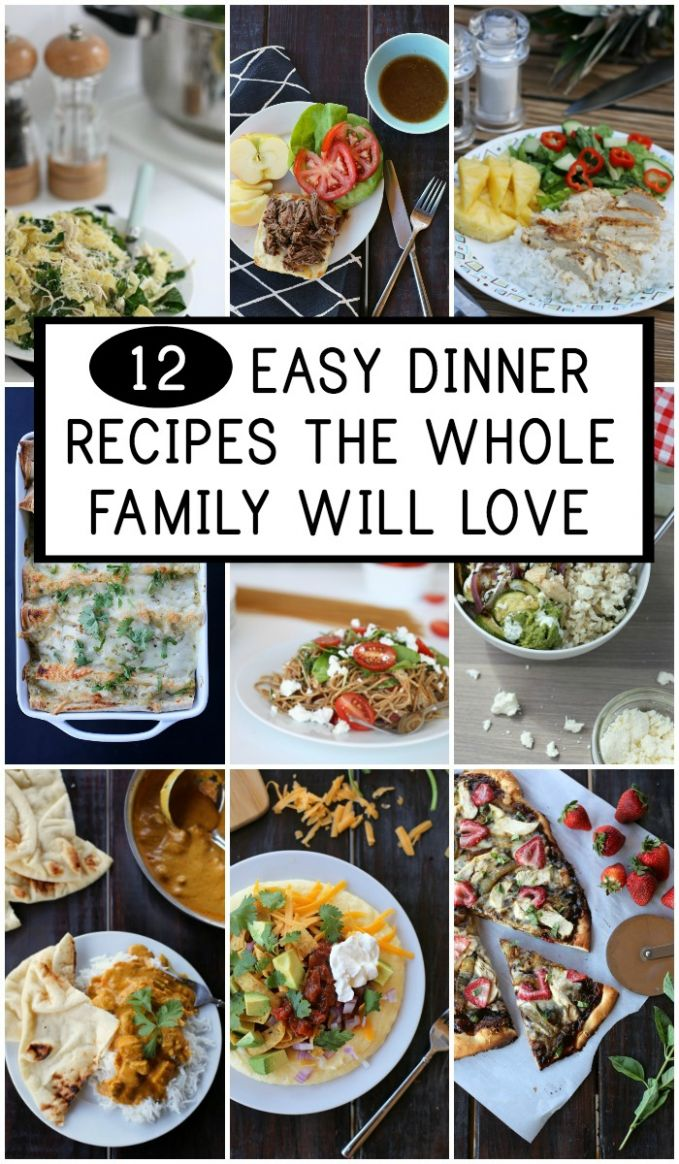 8 Easy Dinner Recipes the Whole Family Loves - Everyday Reading - Recipes Dinner Family