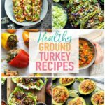 8 Easy, Healthy Ground Turkey Recipes – Healthy Recipes Using Ground Turkey
