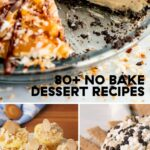 8+ Easy No Bake Desserts – Recipes For Last Minute Dessert Ideas – Dessert Recipes Easy No Bake
