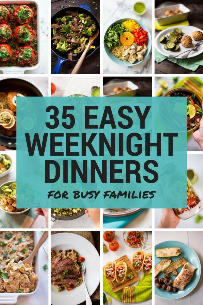 8 Easy Weeknight Dinners for Busy Families • A Sweet Pea Chef - Recipes Dinner Family