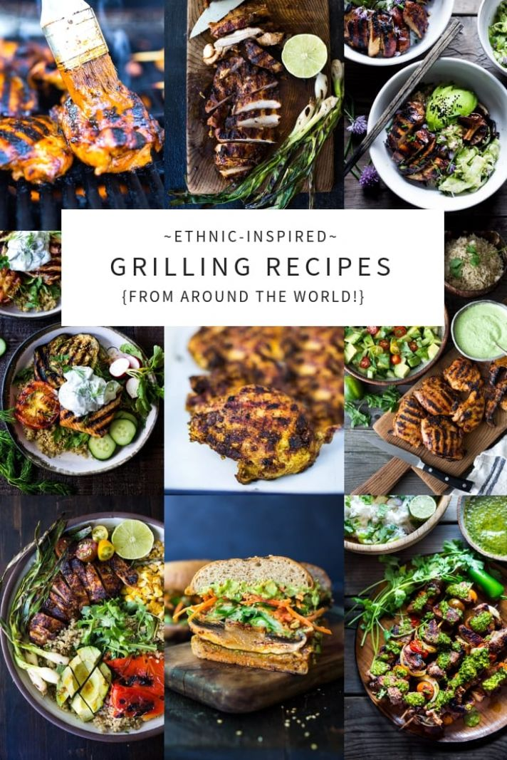 8 Grilling Recipes from around the Globe! - Summer Recipes No Grill