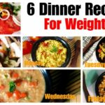 8 Healthy Vegetarian Dinner Recipes For Weight Loss | Indian Dinner With  Barley, Oats Daliya – Dinner Recipes For Weight Loss Vegetarian