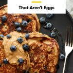 8 High Protein Breakfasts For When You're Sick Of Just Eggs | SELF – Breakfast Recipes High Protein