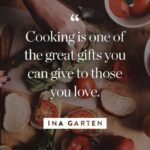 8 Ina Garten Quotes About Cooking, Entertaining And Enjoying Life ..