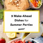 8 Make Ahead Dishes For Summer Parties – Vegetarian/Vegan Summer ..