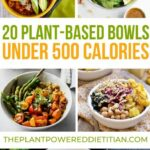 8 Plant Based Bowls Under 8 Calories | Vegetarian Recipes ..