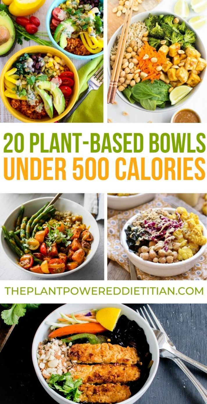 8 Plant-Based Bowls Under 8 Calories | Vegetarian recipes ..