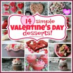8 Simple Valentine's Day Desserts Recipe | Mix And Match Mama – Simple Recipes Valentine Day