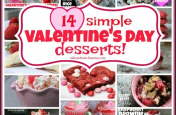 8 Simple Valentine's Day Desserts Recipe | Mix and Match Mama