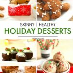 8 Skinny & Healthy Holiday Dessert Recipes - PinkWhen