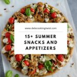 9+ Amazing Summer Snacks & Appetizers | Del's Cooking Twist – Recipes Summer Appetizers