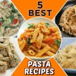 9 BEST Pasta Recipes – Delicious Pasta Recipes For Lunch/Dinner ..