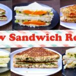 9 Best Sandwich Recipes, New Easy & Healthy Sandwich Recipes For Kids In 9  Min, Breakfast/ Lunch Box – Sandwich Recipes Easy Healthy