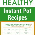 9 Day Menu Of Healthy Instant Pot Recipes – Healthy Recipes Printable
